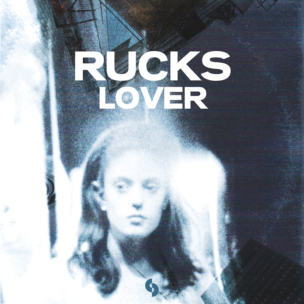 Rucks – Lover