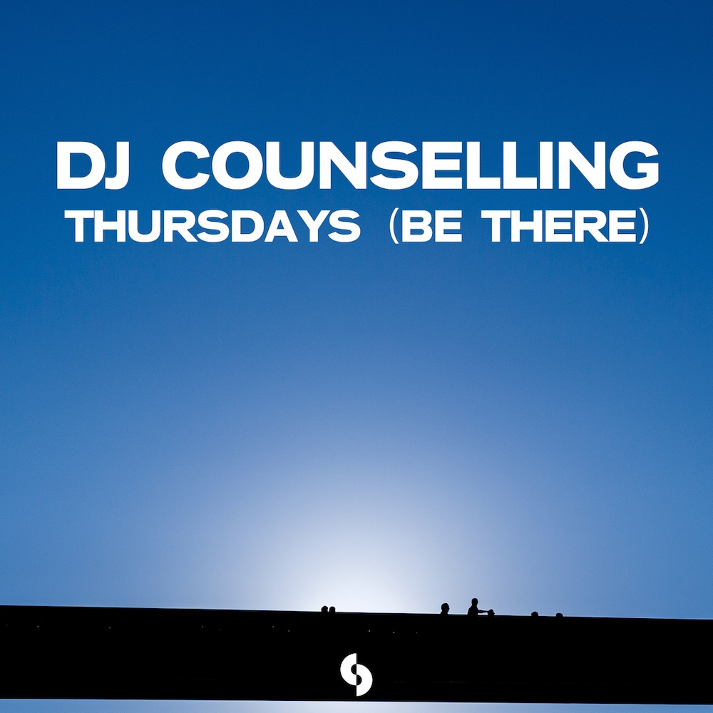 DJ Counselling – Thursdays (Be There)